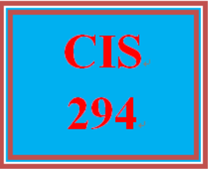 CIS 294 Entire Course | eBooks | Education