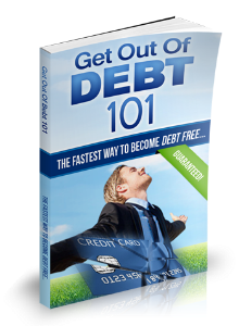 Get Out Of Debt 101: The Fastest Way To Become Debt Free | eBooks | Finance