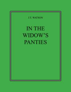 in the widow's panties