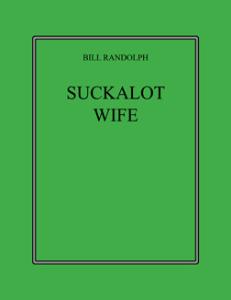 suckalot wife