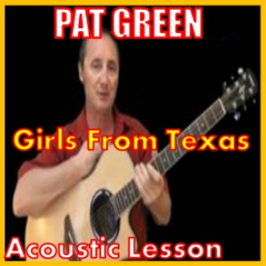 Learn to play Girls From Texas by Pat Green | Movies and Videos | Educational
