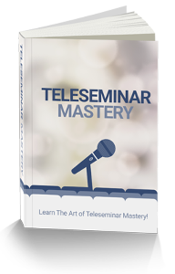 TELESEMINARS Mastery | eBooks | Business and Money