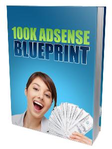 100K Google Adsense Blueprint Pack | eBooks | Business and Money