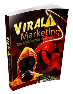 Viral Marketing Tips & Success Strategies in 2016 & Beyond | eBooks | Business and Money