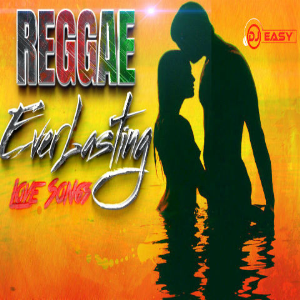 100% Reggae EverLasting Love Songs Mixtape Mix by djeasy | Music | Reggae