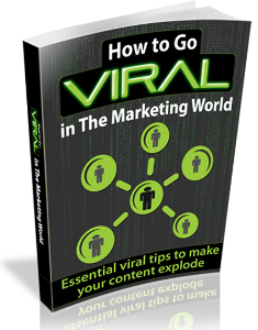 How To Go Viral In The Marketing World | eBooks | Business and Money