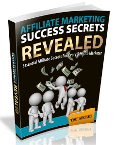 Affiliate Marketing Success Secrets Revealed | eBooks | Business and Money