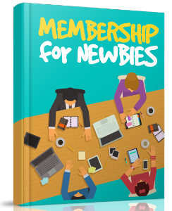 Membership For Newbies | eBooks | Business and Money