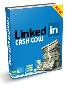 LinkedIn Cash Cow | eBooks | Business and Money