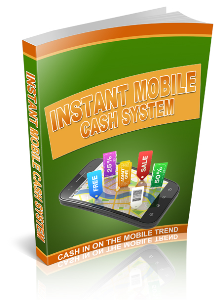 Instant Mobile Cash System | eBooks | Business and Money