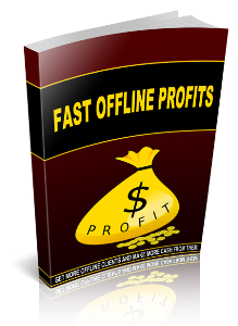 Fast Offline Profits | eBooks | Business and Money