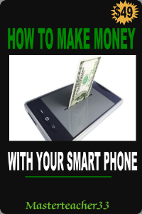 How To Make Money With Your Smart Phone | Audio Books | Self-help
