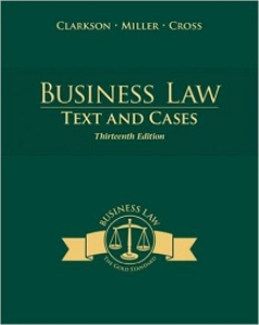 business law: text and cases, 13th edition