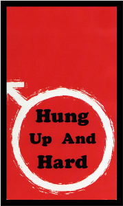 hung up and hard