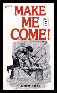 make me come!