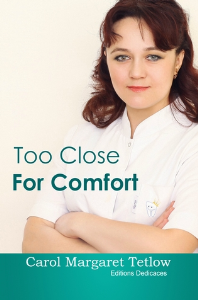 Too Close For Comfort, by Carol Margaret Tetlow | eBooks | Fiction