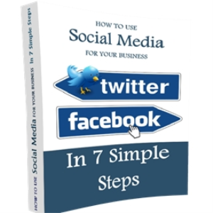 Social Media For Your Business 'In 7 Simple Steps' | eBooks | Business and Money