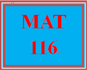 MAT 116 Week 1 Checkpoint | eBooks | Education