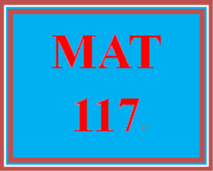 MAT 117 Week 3 Checkpoint | eBooks | Education