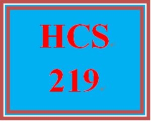 HCS 219 Entire Course | eBooks | Education