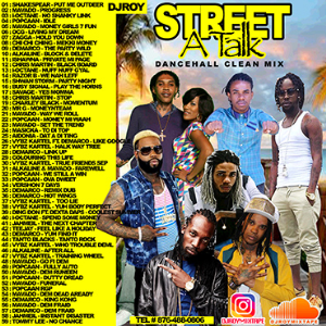 dj roy street a talk clean dancehall mix