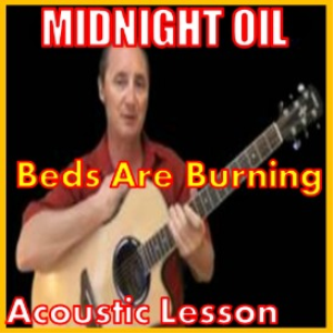 Learn to play Beds Are Burning by Midnight Oil | Movies and Videos | Educational