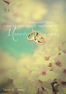 newlywed combats-how to win tough realities of married life