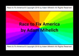race to fix america