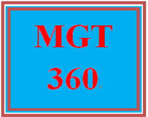 MGT 360 Entire Course | eBooks | Education