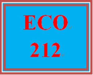 ECO 212 Entire Course | eBooks | Education