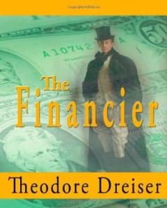 the financier dreiser,theodore