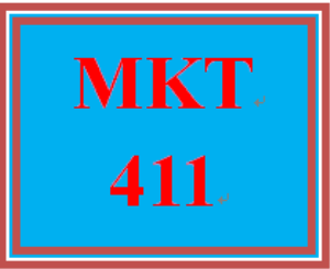 MKT 411 Entire Course | eBooks | Education