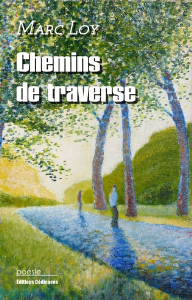 Chemins de traverse, par Marc Loy | eBooks | Poetry