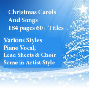 christmas carols and songs 60 plus for piano vocal, lead sheet, choir and more
