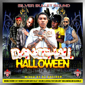 Silver Bullet Sound  - Dancehall Halloween (Mixtape 2016) | Music | Reggae