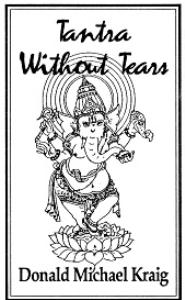 Don Michael Kraig - Tantra Without Tears | Audio Books | Meditation