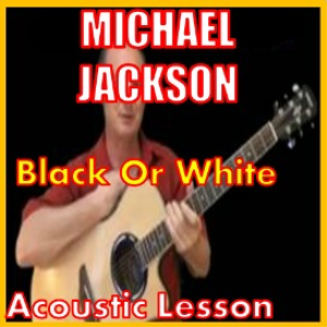 Learn to play Black Or White by Michael Jackson | Movies and Videos | Educational