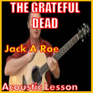 learn to play jack a roe by the grateful dead