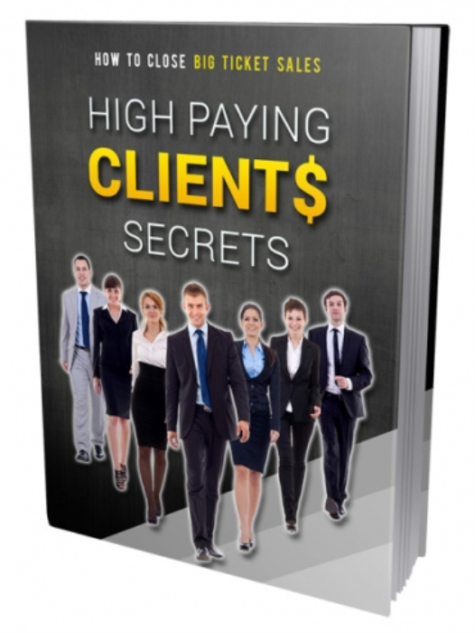 First Additional product image for - High Paying Clients Secrets