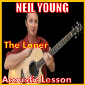 Learn to play The Loner by Neil Young | Movies and Videos | Educational