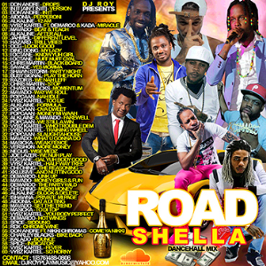 Dj Roy Road Shella Dancehall Mixtape 2016 | Music | Reggae
