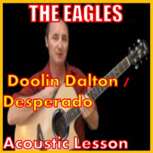 Learn to play Doolin Dalton / Desperado | Movies and Videos | Educational