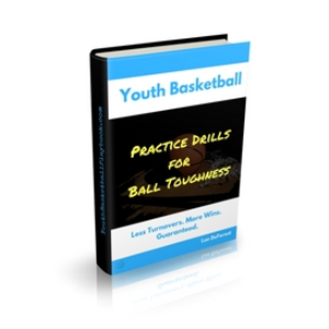 Youth Basketball Coaching: Practice Drills for Ball Toughness | eBooks | Sports