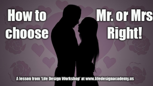 How to Choose Mr. or Mrs Right | Movies and Videos | Training