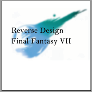Reverse Design: Final Fantasy 7 | eBooks | Games
