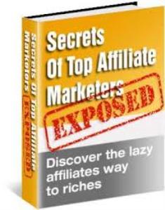 Affiliate Marketing Secrets Revealed ! | eBooks | Internet