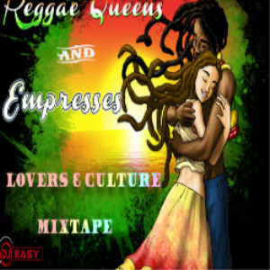 Reggae Queens and Empresses (Lovers & Culture)2000 - 2016 Marcia ,Queen Ifrica,Etana,Alaine,Cecile++ djeasy | Music | Reggae