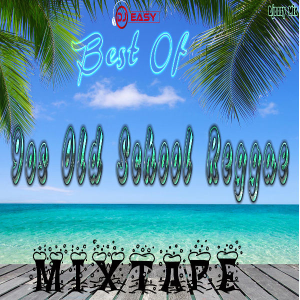 best of 90s old school reggae/ragga mix by djeasy