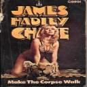 Make The Corpse Walk | eBooks | Classics