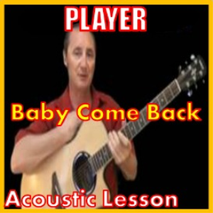 Learn to play Baby Come Back by Player | Movies and Videos | Educational